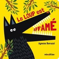 Agnese Baruzzi - Le loup est affamé.