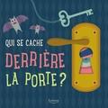 Agnese Baruzzi - Qui se cache derrière la porte ?.