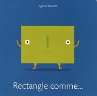 Rectangle comme... - Agnese Baruzzi |