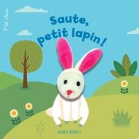 Agnese Baruzzi - Saute, petit lapin !.