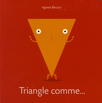 Triangle comme... - Agnese Baruzzi |