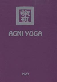 Agni Yoga - Agni Yoga.