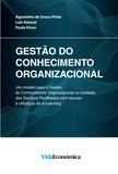 Agostinho de Sousa Pinto et Luís Amaral - Gestão do Conhecimento Organizacional.