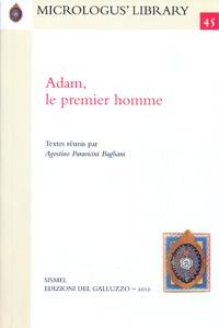 Agostino Paravacini Bagliani - Adam, le premier homme.