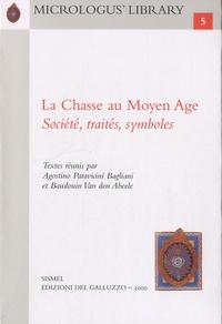 Agostino Paravicini Bagliani et Baudouin Van den Abeele - La Chasse au Moyen Age - Société, traités, symboles.