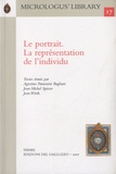 Agostino Paravicini Bagliani et Jean-Michel Spieser - Le portrait - La represéntation de l'individu.