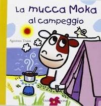 Agostino Traini - La mucca Moka al campeggio.