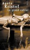 Agota Kristof - Le grand cahier.