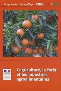 Agreste - L'agriculture, la forêt et les industries agroalimentaires.