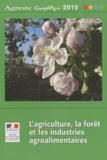 Agreste - L'agriculture, la forêt, les industries agroalimentaires.