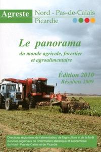 Agreste Nord Pas-de-Calais - Le panorama du monde agricole, forestier et agroalimentaire - Résultats 2009.