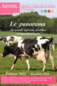 Agreste Nord Pas-de-Calais - Le panorama du monde agricole, forestier et agroalimentaire - Résultats 2010.