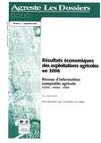 Agreste - Agreste Les Dossiers N° 2, Septembre 2008 : Résultats économiques des exploitations agricoles en 2006 - Réseau d'information comptable agricole.