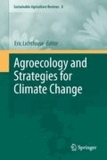 Eric Lichtfouse - Agroecology and Strategies for Climate Change.