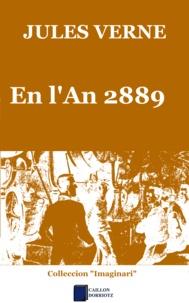Agustí Farran I Serés et Jules Verne - En l'an 2889.