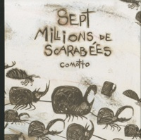 Agustin Comotto - Sept millions de scarabées.