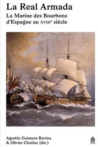 La Real Armada - La Marine des Bourbons dEspagne au XVIIIe siècle.pdf