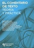 Agustín Vera Lujàn et Maria-Antonieta Andion Herrero - El comentario de texto - Teoria y practica.