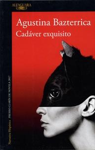 Agustina Bazterrica - Cadaver exquisito.