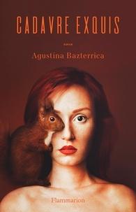 Epub ebooks gratuits à télécharger Cadavre exquis 9782081481183 par Agustina Bazterrica