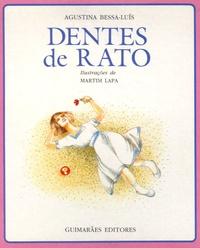 Agustina Bessa-Luis - Dentes de Rato.