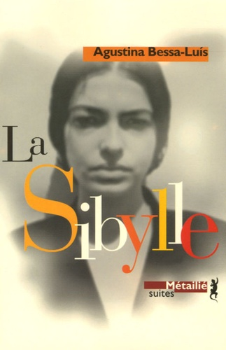 Agustina Bessa-Luis - La Sibylle.