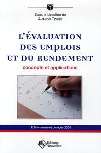 Aharon Tziner - L'évaluation des emplois et du rendement - Concepts et applications.