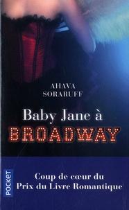 Téléchargement gratuit de livres électroniques mobiles Baby Jane à Broadway DJVU FB2 in French 9782266291538