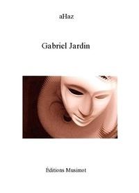 Ahaz - Gabriel Jardin.