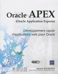 Oracle APEX, Oracle Application Express - Développement rapide dapplications web pour Oracle.pdf