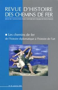 Henry Jacolin - Revue d'histoire des chemins de fer N° 35, automne 2006 : Les chemins de fer de l'histoire diplomatique à l'histoire de l'art.