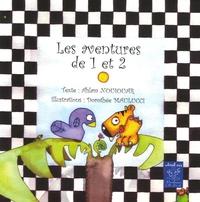 Ahlam Nouiouar et Dorothée Maulucci - Les aventures de 1 et 2.
