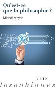 Ahlrich Meyer - Qu'est-ce que la philosophie ?.