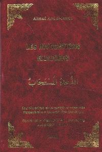 Ahmad Abd al-Jawâd - Les invocations exaucées - Edition bilingue français-arabe.