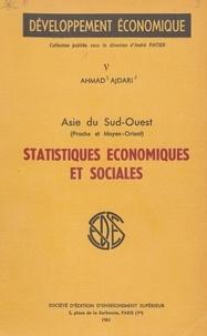 Ahmad Ajdari et André Piatier - Statistiques économiques et sociales (5) - Asie du Sud-Ouest (proche et Moyen-Orient).
