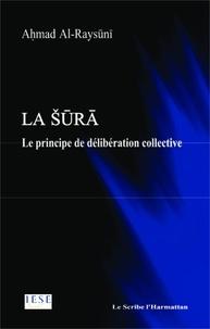 Ahmad Al-Raysuni - La sura - Le principe de délibération collective.