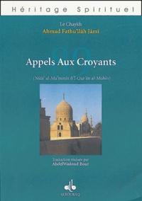 Ahmad Fathu'llâh Jâmî - 89 appels aux croyants.