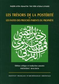 Ahmad ibn Al-Tabari - Les trésors de la postérité ou les fastes des proches parents du Prophète. 1 Cédérom