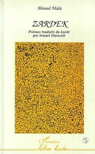 Ahmad Mala - Zardek - Poèmes.