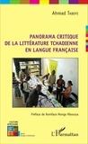 Ahmad Taboye - Panorama critique de la littérature tchadienne en langue française.