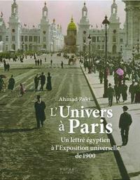 LUnivers à Paris - Un lettré égyptien à lExposition universelle de 1900.pdf