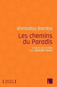 Ahmadou Bamba - Les chemins du Paradis.