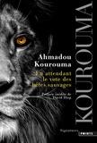 Ahmadou Kourouma - En attendant le vote des bêtes sauvages.