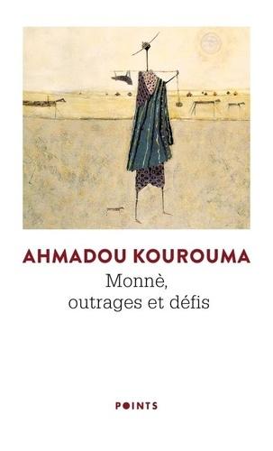 Monnè, outrages et défis