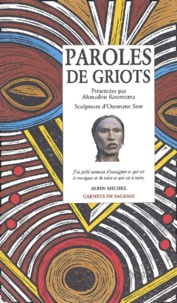 Ahmadou Kourouma - Paroles de griots.