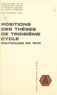 Ahmed Abdel-Razik et Aimé Agnel - Positions des thèses de troisième cycle soutenues devant la Faculté en 1970.