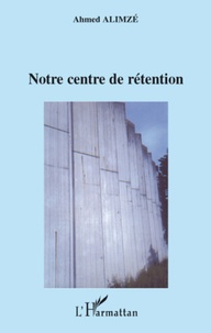 Notre centre de rétention.pdf