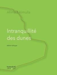 Ahmed Almulla - Intranquillité des dunes.