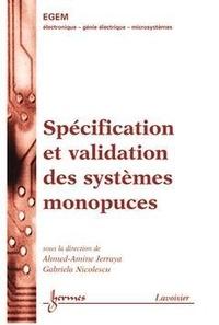 Ahmed-Amine Jerraya - Spécification et validation des systèmes monopuces.