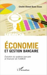 Economie et gestion bancaire - Evolution du système bancaire et financier de lUEMOA.pdf